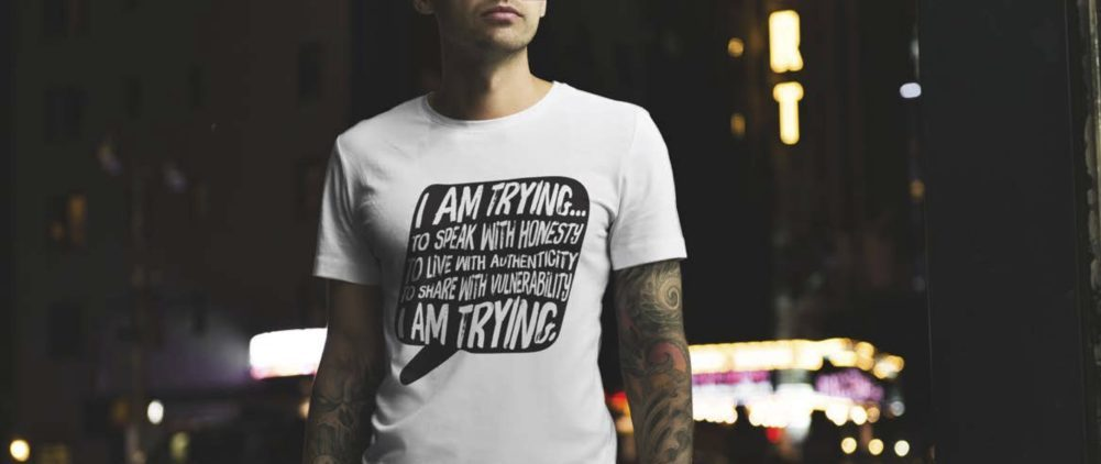 I AM TRYING tees